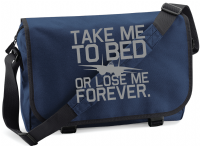 TAKE ME TO BED M/BAG - INSPIRED BY TOP GUN TOM CRUISE